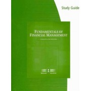 Study Guide for Brigham/Houston S Fundamentals of Financial Management, Concise Edition, 6th by Eugene F Brigham