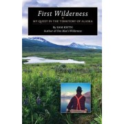 First Wilderness by Sam Keith
