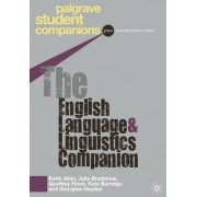 The English Language and Linguistics Companion by Keith Allan