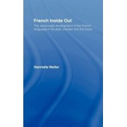 French Inside Out by Henriette Walter