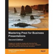 Mastering Prezi for Business Presentations by Russell Anderson-Williams
