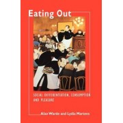 Eating Out by Alan Warde