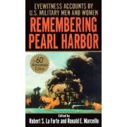 Remembering Pearl Harbor by Robert La Forte