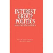 Interest Group Politics in the Southern States by Ronald J. Hrebenar