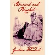 Bouvard and Pecuchet (Part 1) by Gustave Flaubert