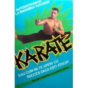 Karate sau autodefensiva la indemana tuturor