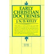 Early Christian Doctrines by J. Kelly