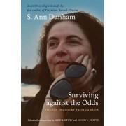 Surviving against the Odds by S. Ann Dunham