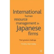 International Human Resource Management in Japanese Firms by Tim Keeley
