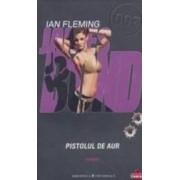 Pistolul de aur - Ian Fleming