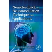 Neurofeedback and Neuromodulation Techniques and Applications by Robert Coben