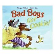 Bad Boys Get Cookie! by Margie Palatini