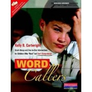 Word Callers by Kelly B Cartwright