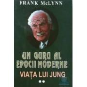 Un guru al epocii moderne - Viata lui Jung - Vol. 2 - Frank Mclynn