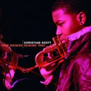 Christian Scott - Rewind That (0013431224426) (1 CD)