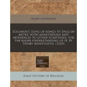 Solomon's Song of Songs in English Metre by Henry Ainsworth