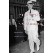 Playing the Numbers by Shane White