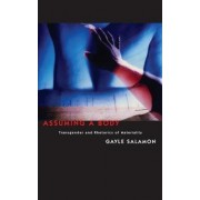 Assuming a Body by Gayle Salamon