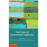 Fault Lines of International Legitimacy by Hilary Charlesworth