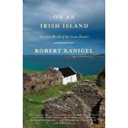 On an Irish Island by MR Robert Kanigel