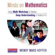 Minds on Mathematics by Wendy Ward Hoffer