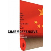 Charm Offensive by Joshua Kurlantzick