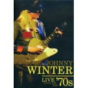 Johnny Winter - Live Through the 70's (0022891475590) (1 DVD)