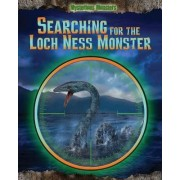 Searching for the Loch Ness Monster by Jennifer Rivkin