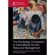 The Routledge Companion to International Human Resource Management by David G. Collings