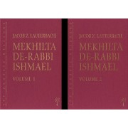 Mekhilta de-Rabbi Ishmael: Volume 1 & 2