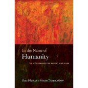In the Name of Humanity by Ilana Feldman