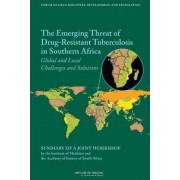The Emerging Threat of Drug-Resistant Tuberculosis in Southern Africa by and Translation Development Forum on Drug Discovery