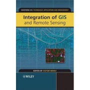 Integration of GIS and Remote Sensing by Victor Mesev