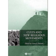 Cults and New Religious Movements by Lorne L. Dawson
