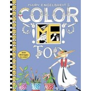 Mary Engelbreit's Color ME Too Coloring Book by Mary Engelbreit