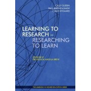Learning to Research - Researching to Learn 2015 by Cally Guerin