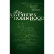 The Merry Adventures of Robin Hood (Legacy Collection) by Howard Pyle