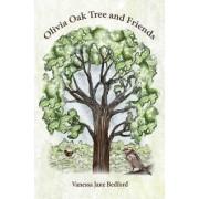 Olivia Oak Tree and Friends