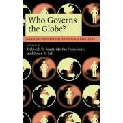 Who Governs the Globe? by Deborah D. Avant