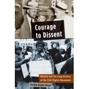 Courage to Dissent by Daniel P S Paul Professor of Constitutional Law Tomiko Brown-Nagin