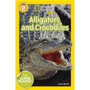 Alligators and Crocodiles by Laura Marsh