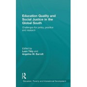 Education Quality and Social Justice in the Global South by Leon P. Tikly