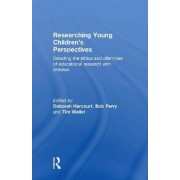 Researching Young Children's Perspectives by Deborah Harcourt