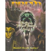 Dreyd by Associate Professor of First Nations Studies and English Daniel Heath Justice