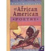 Ashley Bryan's ABC of African American Poetry by Ashley Bryan