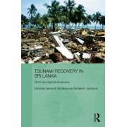 Tsunami Recovery in Sri Lanka by Dennis B. McGilvray
