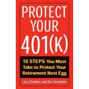 Protect Your 401(k) by Larry Chambers