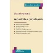 Autoritatea parinteasca - Diana Flavia Barbur