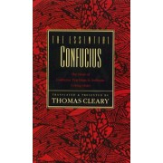 The Essential Confucius by Thomas Cleary