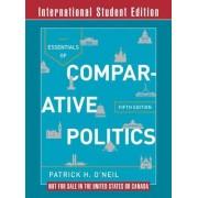 Essentials of Comparative Politics by Patrick H. O'Neil